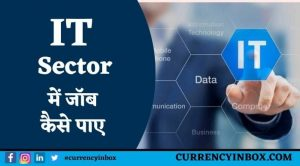 IT Sector Me Job Kaise Paye