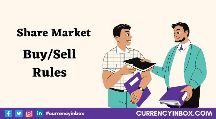 शेयर मार्किट के नियम - शेयर खरीदने के नियम